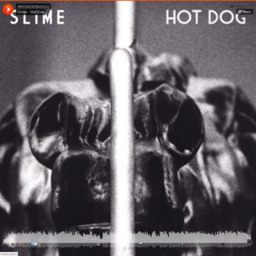 Slime - Hot Dog