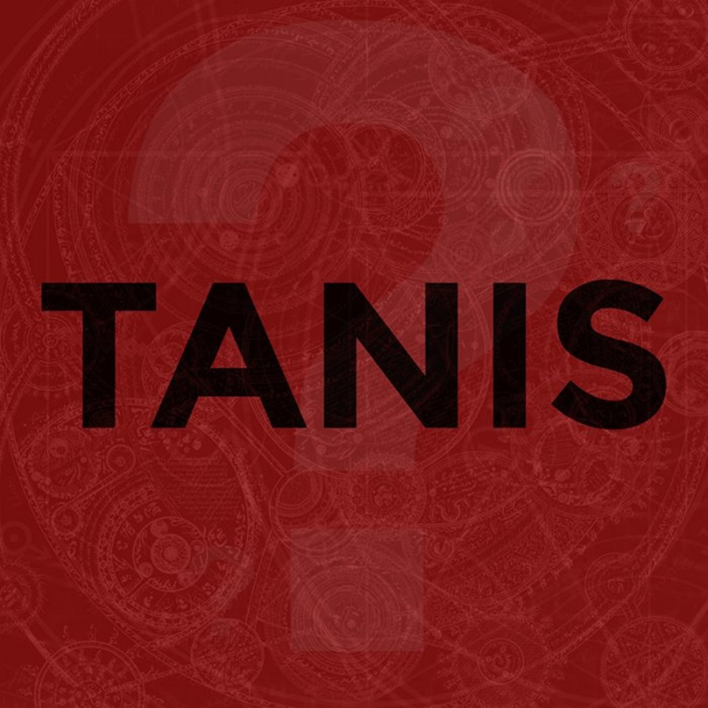 Tanis Podcast