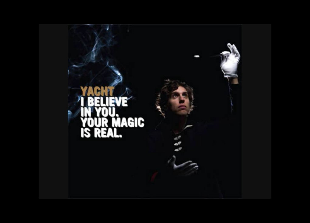 YACHT - I Believe in You