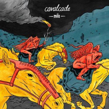 Milo - Cavalcade