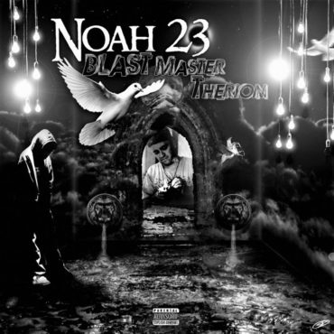 Noah23 - Blast Master Therion
