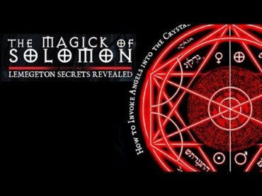 The Magick of Solomon: Lemegeton Secrets Revealed (Video)