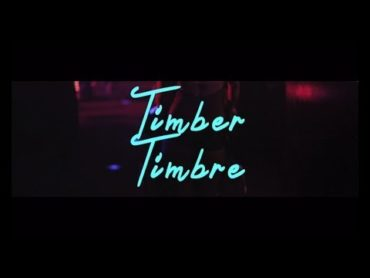 Timber Timbre – Hot Dreams (Video)